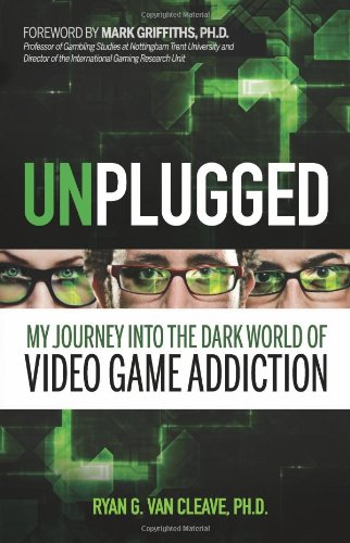 Image of Unplugged: My Journey into the Dark World of Video Game Addiction