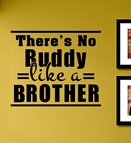 There's No Buddy Like a Brother Vinyl Wall Decals Quotes Sayings Words Art Decor Lettering Vinyl Wall Art Inspirational Uplifting (No Brother compare prices)