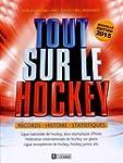 Tout Sur le Hockey : Records, Histoir...