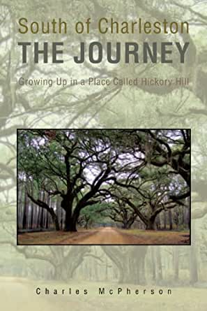 Amazon.com: South of Charleston The Journey eBook: Charles