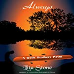 Always: A Wolfe Brothers Novel, Book 1 | Lita Stone