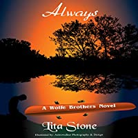 Always: A Wolfe Brothers Novel, Book 1 (       UNABRIDGED) by Lita Stone Narrated by Ian Murray
