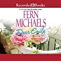 Dear Emily Audiobook by Fern Michaels Narrated by Jeanine Bartel