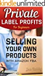 Private Label Profits For Beginers: S...