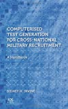 Computerised Test Generation for Cross-National Military Recruitment:  A Handbook