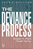 img - for The Deviance Process (Social Problems and Social Issues) book / textbook / text book