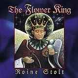 Flower King by Stolt, Roine (2009-06-30)
