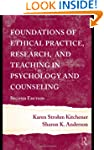 Foundations of Ethical Practice, Rese...