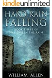 Hard Rain Falling (Walking in the Rain Book 3)