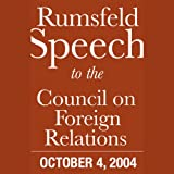 img - for Donald Rumsfeld Speech at Council on Foreign Relations (10/4/04) book / textbook / text book