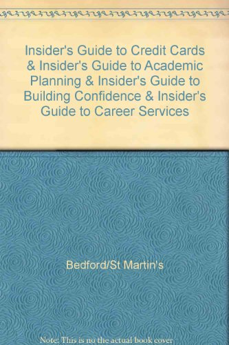 Insider's Guide to Credit Cards & Insider's Guide to Academic Planning & Insider's Guide to Building Confidence