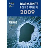 Blackstone's Police Manual Volume 1: Crime 2009: v. 1 (Blackstone's Police Manuals)by Paul Connor