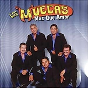 Muecas - Mas Que Amor - Amazon.com Music