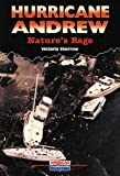 Hurricane Andrew: Nature's Rage (American Disasters) (0766010570) by Sherrow, Victoria