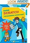 Super Scratch Programming Adventure!:...