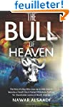 The Bull of Heaven: The Story of a Bo...