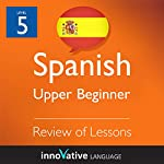 Review of Upper Beginner Lessons (Spanish) |  Innovative Language Learning