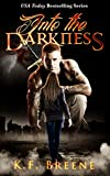 Into the Darkness (Darkness #1) (English Edition)