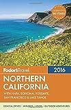 Search : Fodor's Northern California 2016: With Napa, Sonoma, Yosemite, San Francisco & Lake Tahoe (Full-color Travel Guide)
