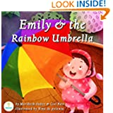 Emily and the Rainbow Umbrella (An Illustrated Children's Picture Book about Colors and Diversity)