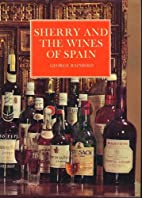 Sherry and the Wines of Spain w/ Colour…