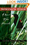 Spring's Edge: A Ranch Wife's Chronicles