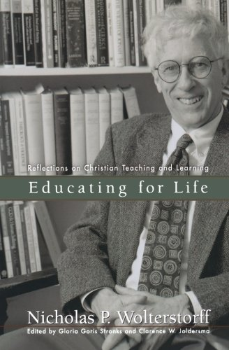 Educating for Life: Reflections on Christian Teaching and Learning