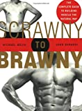 51jWZDnf0DL. SL160  Scrawny to Brawny: The Complete Guide to Building Muscle the Natural Way
