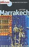 echange, troc Dominique Auzias, Jean-Paul Labourdette, Collectif - Le Petit Futé Marrakech