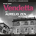 Aurelio Zen: Vendetta (       UNABRIDGED) by Michael Dibdin Narrated by Michael Kitchen