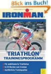 Ironman. Trainingsprogramm Triathlon....