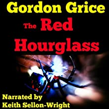 The Red Hourglass: Lives of the Predators (       UNABRIDGED) by Gordon Grice Narrated by Keith Sellon-Wright