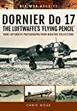img - for Dornier Do 17: The Luftwaffe's 'Flying Pencil' (Air War Archive) book / textbook / text book