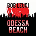 Odessa Beach Audiobook by Robert Leuci Narrated by Peter Coleman
