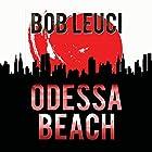 Odessa Beach Hörbuch von Robert Leuci Gesprochen von: Peter Coleman