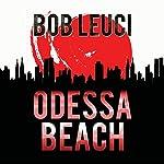 Odessa Beach | Robert Leuci