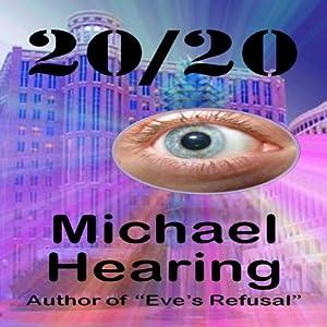20/20 | [Michael Hearing]