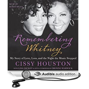 Remembering Whitney: My Story of Love, Loss, and the Night the Music Stopped (Unabridged)