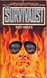 Mid-Wake (The Survivalist)