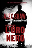 Cold Black - L'oro nero (Italian Edition)