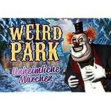 Weird Park: Unheimliche