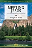 Meeting Jesus (Lifeguide Bible Studies)