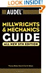 Audel Millwrights and Mechanics Guide...