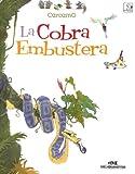 La Cobra Embustera (Spanish Edition)