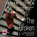The Broken (       UNABRIDGED) by Tamar Cohen Narrated by Jane Collingwood