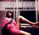 Various Artists Big City Bar 4-36 Bossa