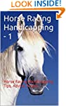 Horse Racing Handicapping - 1: Horse...