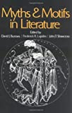 Myths and Motifs in Literature (0029050308) by Burrows, David J.