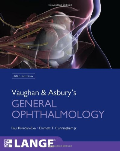 Vaughan & Asbury'S General Ophthalmology, 18Th Edition (Lange Clinical Medicine)