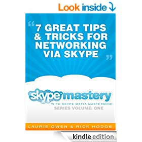 Networking Via Skype: 7 Great Tips and Tricks (Skype Mastery with Skype Mafia Mastermind Book 1)